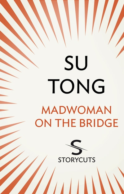 Madwoman on the Bridge (Storycuts)