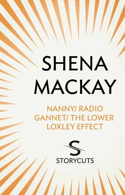 Nanny / Radio Gannet / The Lower Loxley Effect (Storycuts)