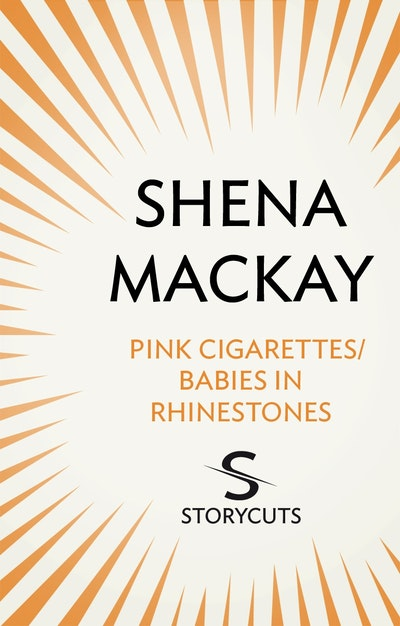 Pink Cigarettes / Babies in Rhinestones (Storycuts)