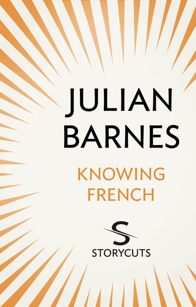 Knowing French (Storycuts)