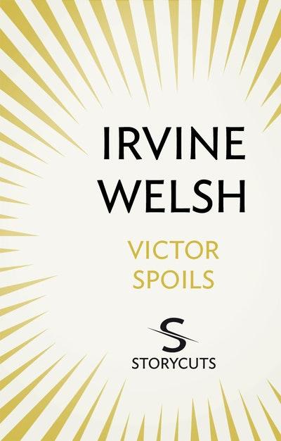 Victor Spoils (Storycuts)