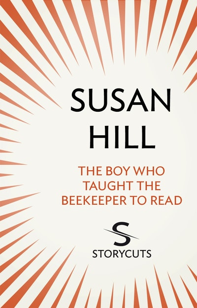 The Boy Who Taught The Beekeeper To Read (Storycuts)
