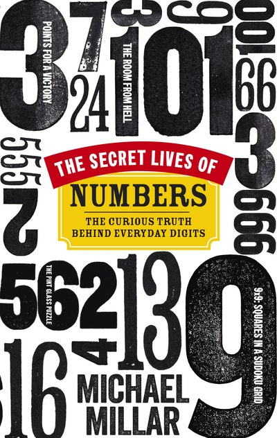 The Secret Lives of Numbers