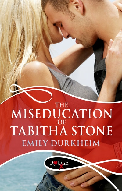 The Miseducation Of Tabitha Stone: A Rouge Erotic Romance