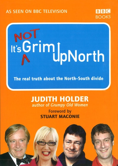 It's Not Grim Up North