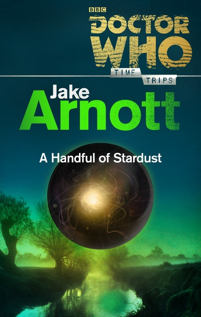 Doctor Who: A Handful of Stardust (Time Trips)