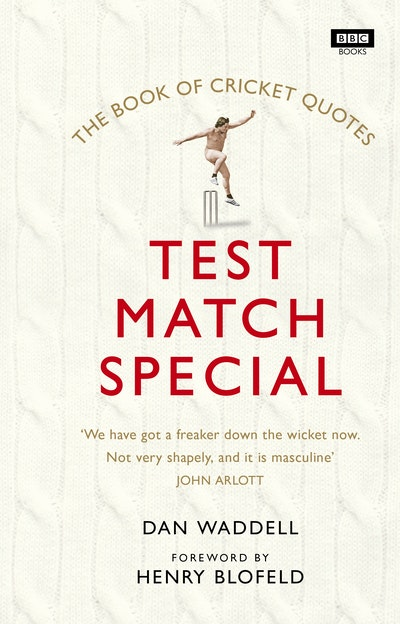 The Test Match Special Book of Cricket Quotes