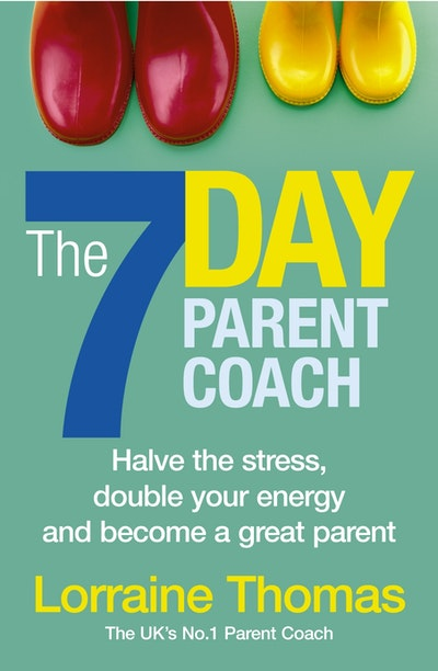 The 7 Day Parent Coach