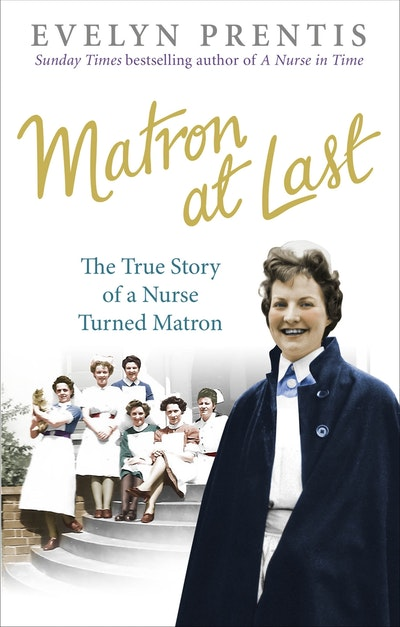 Matron at Last