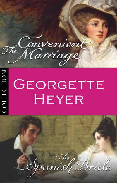 Georgette Heyer Bundle: The Convenient Marriage/The Spanish Bride