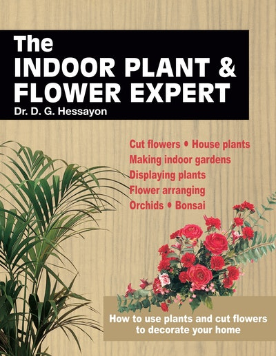 The Indoor Plant and Flower Expert