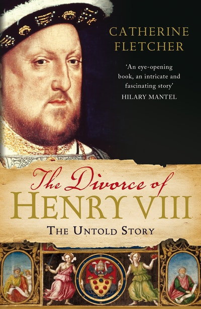 The Divorce of Henry VIII