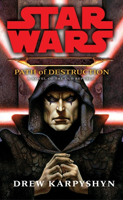 Star Wars: Darth Bane - Path of Destruction
