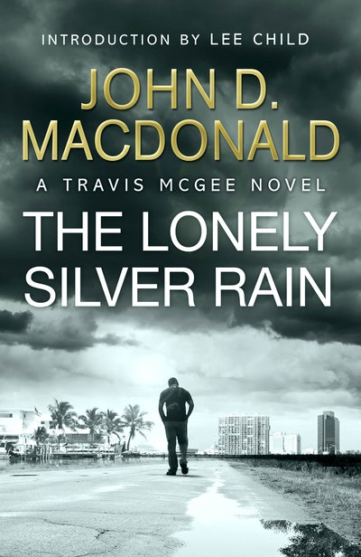 The Lonely Silver Rain: Introduction by Lee Child