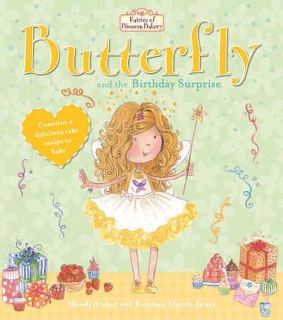 Fairies of Blossom Bakery: Butterfly and the Birthday Surprise