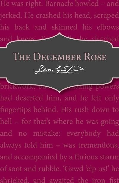 The December Rose