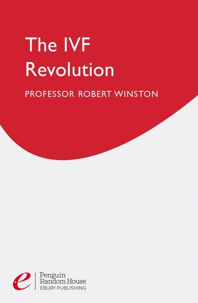 The Ivf Revolution