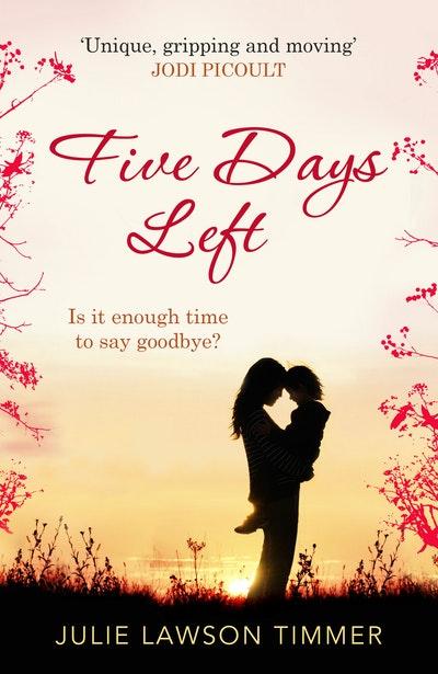Five Days Left