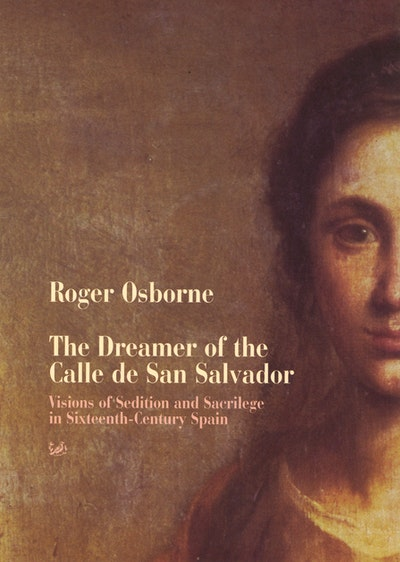 The Dreamer Of Calle San Salvador