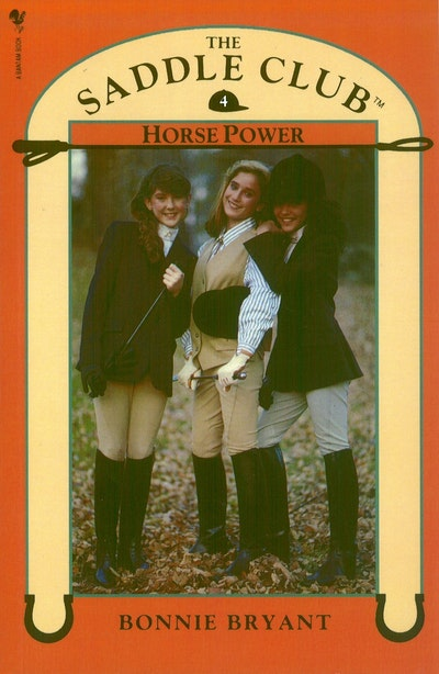 Saddle Club Book 4: Horse Power