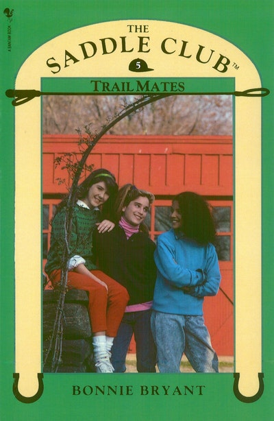 Saddle Club Book 5: Trail Mates