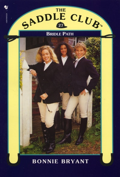 Saddle Club Book 27: Bridle Path