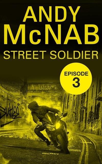 Street Soldier: Episode 3