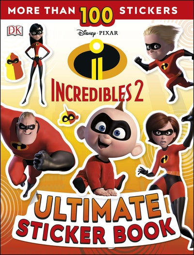 Disney Pixar The Incredibles 2 Ultimate Sticker Book