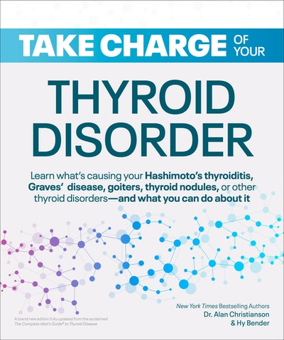 Take Charge of Your Thyroid Disorder