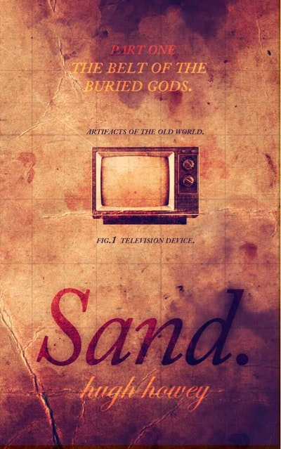 Sand Part 1: The Belt of the Buried Gods