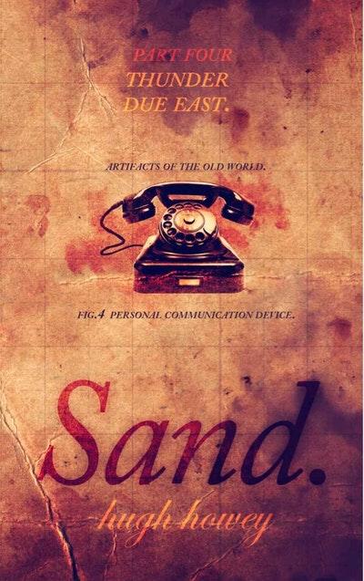 Sand Part 4: Thunder Due East