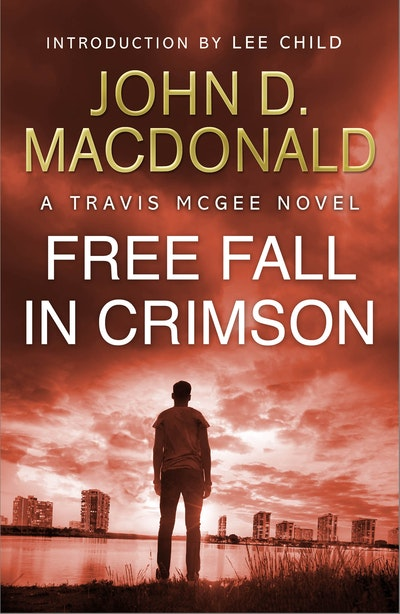 Free Fall in Crimson: Introduction by Lee Child