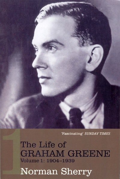 The Life of Graham Greene Volume 1