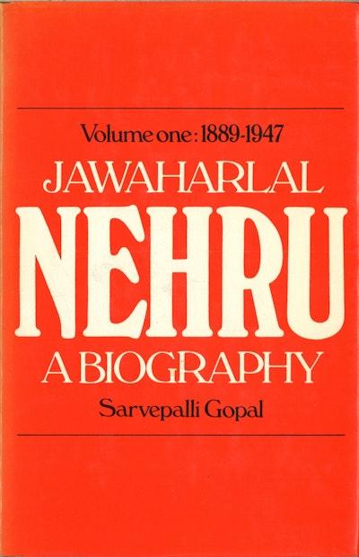 Jawaharlal Nehru;a Biography Volume 1 1889-1947