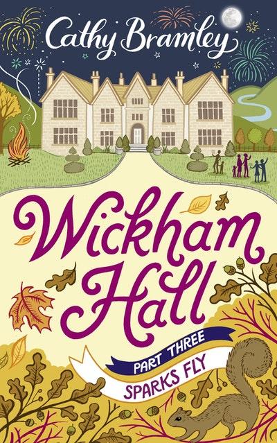Wickham Hall - Part Three