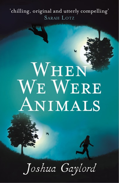 When We Were Animals