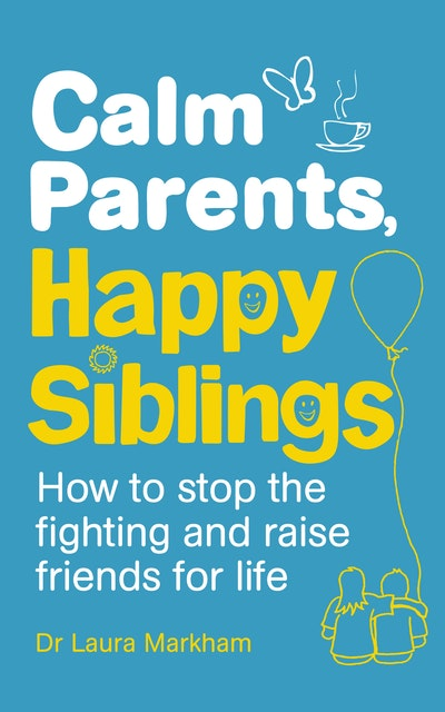Calm Parents, Happy Siblings