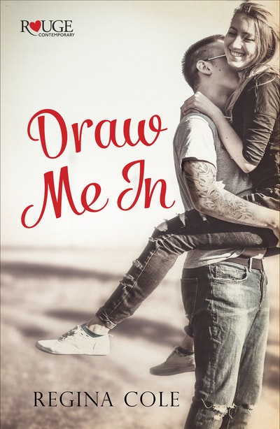Draw Me In: A Rouge Contemporary Romance