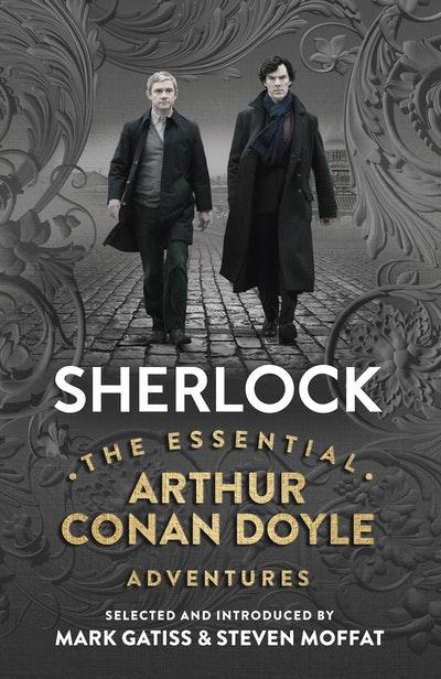 Sherlock: The Essential Arthur Conan Doyle Adventures