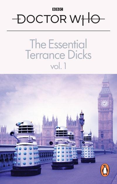 The Essential Terrance Dicks Volume 1