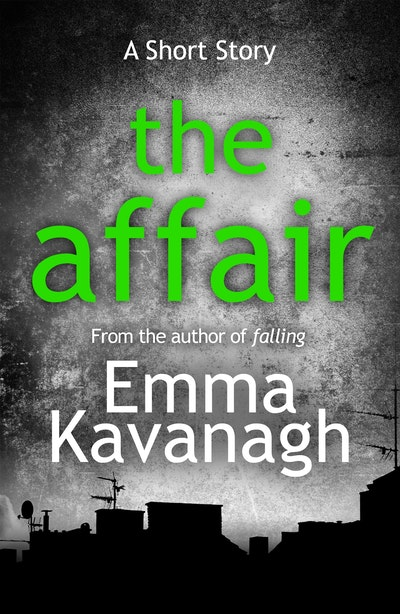 The Affair (A Short Story)