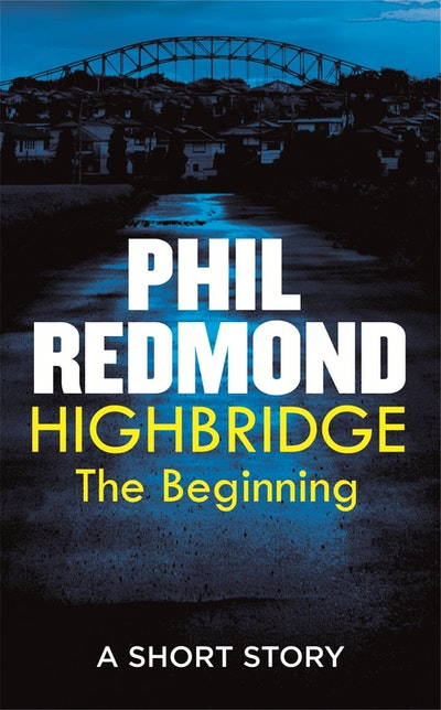 Highbridge: The Beginning