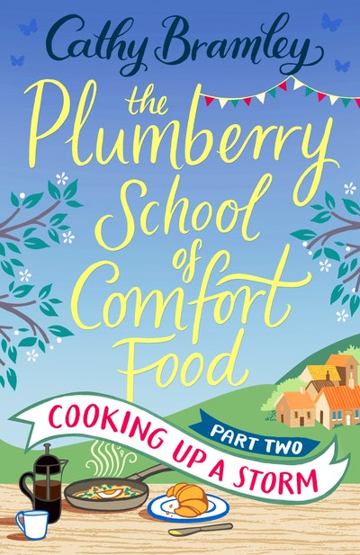 The Plumberry School of Comfort Food - Part Two