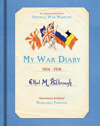My War Diary 1914-1918