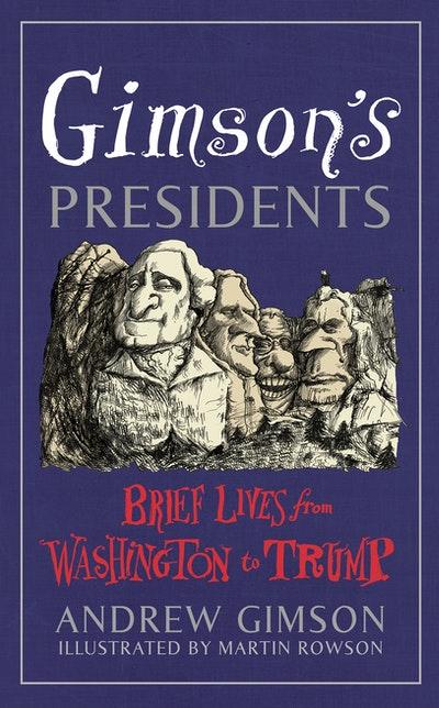 Gimson's Presidents
