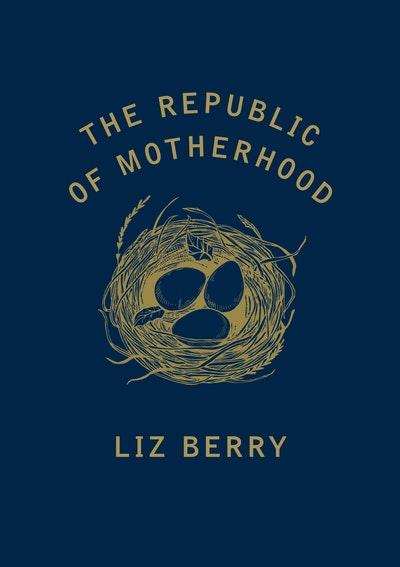The Republic of Motherhood