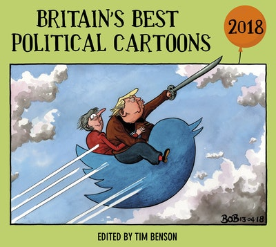 Britain's Best Political Cartoons 2018