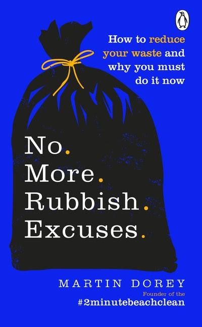 No More Rubbish Excuses
