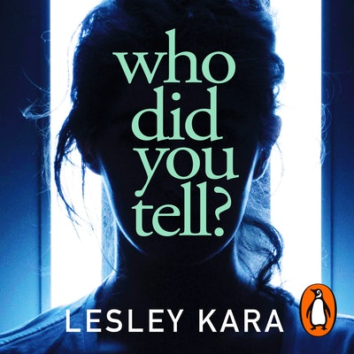 Who Did You Tell?