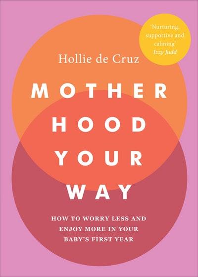 Motherhood Your Way
